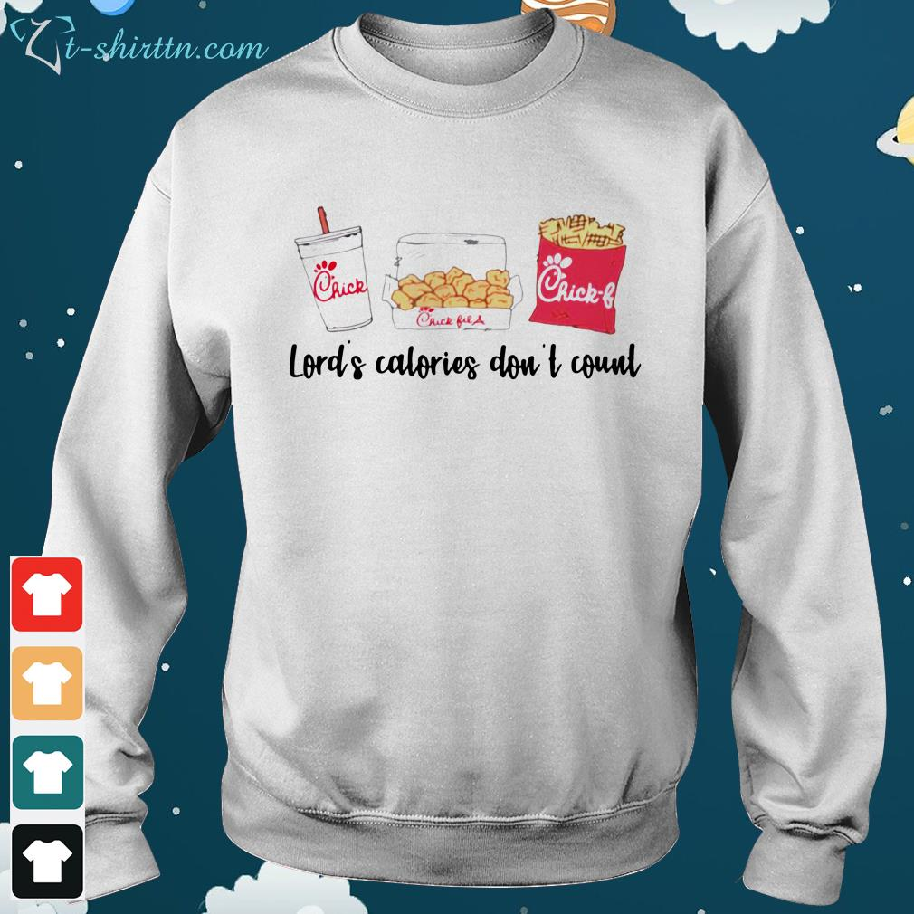 Lord's-calories-don't-count-Chick-Fil-A-sweater Lord's calories don't count Chick Fil A shirt