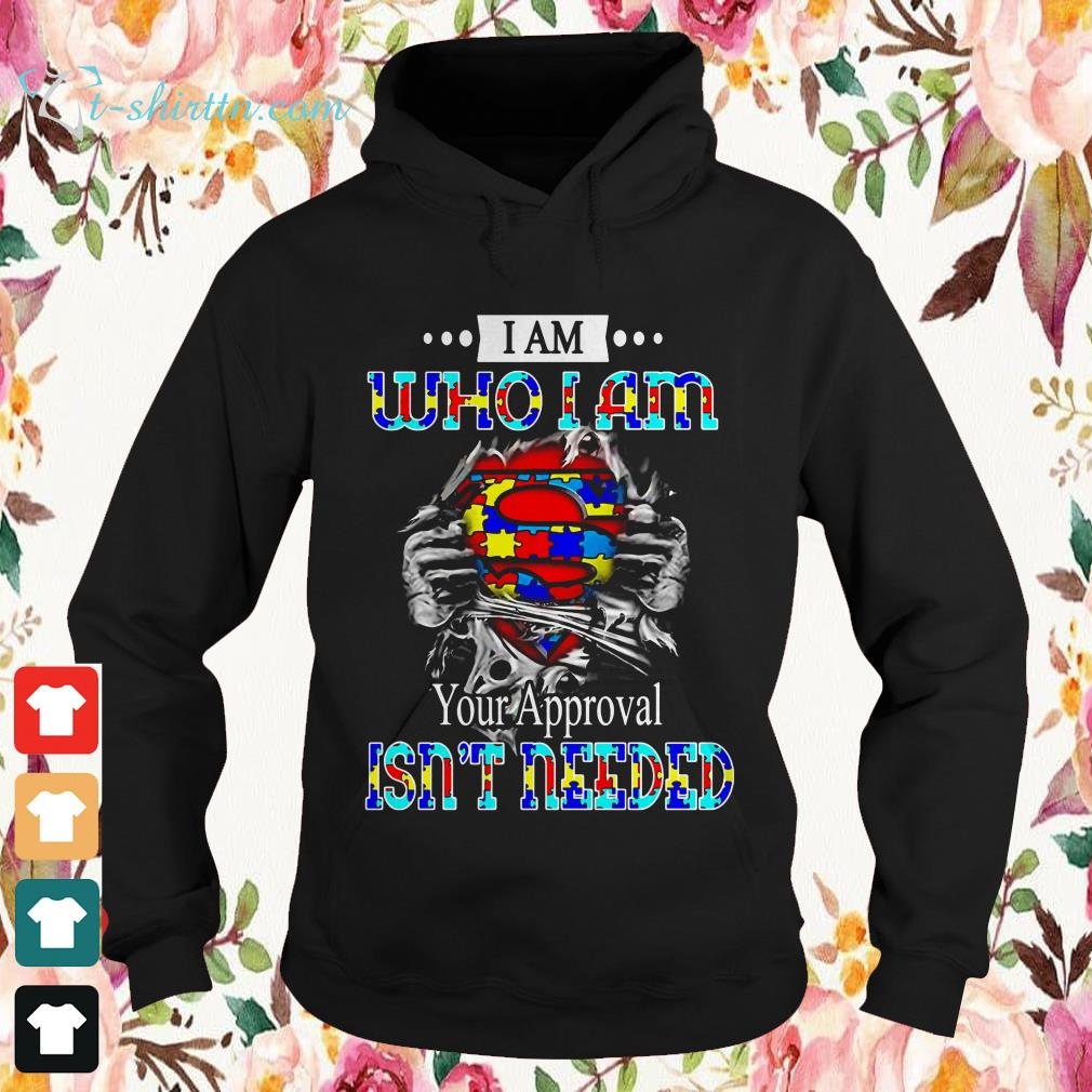 i-am-who-i-am-your-approval-is-not-needed-sweater I Am Who I Am Your Approval Is Not Needed  shirt