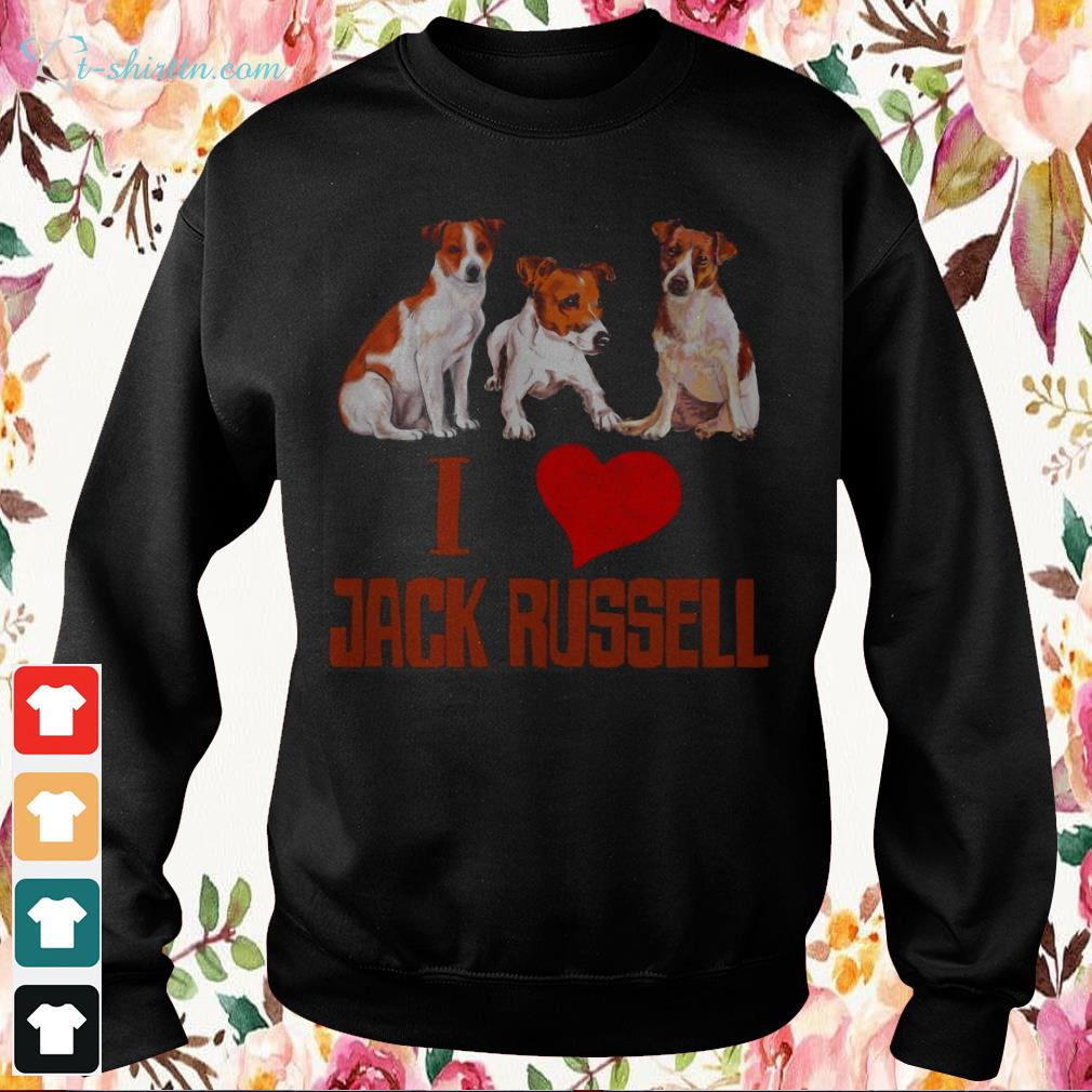 i-love-jack-russell-hoodie-1 I love Jack Russell shirt