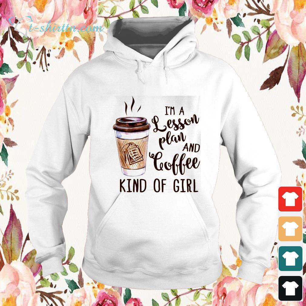 im-a-lesson-plan-and-coffee-kind-of-girl-sweater I'm a lesson plan and coffee kind of girl shirt