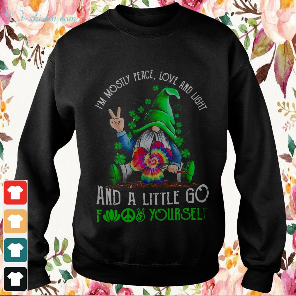 St.-Patricks-Day-Gnome-Im-mostly-peace-love-and-light-and-a-little-go-fuck-yourself-Sweater St. Patrick's Day Gnome I'm mostly peace love and light and a little go fuck yourself shirt
