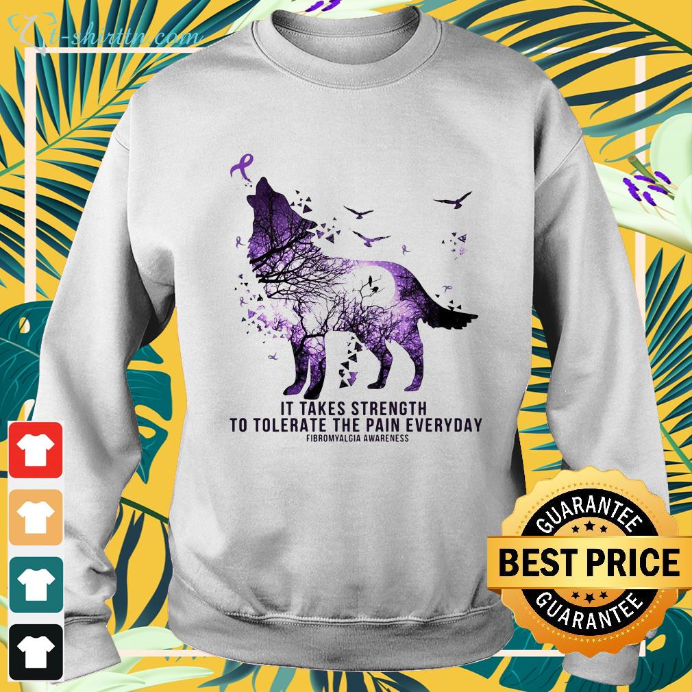 wolf-it-takes-strength-to-tolerate-the-pain-everyday-fibromyalgia-awareness-hoodie Wolf it takes strength to tolerate the pain everyday fibromyalgia awareness shirt