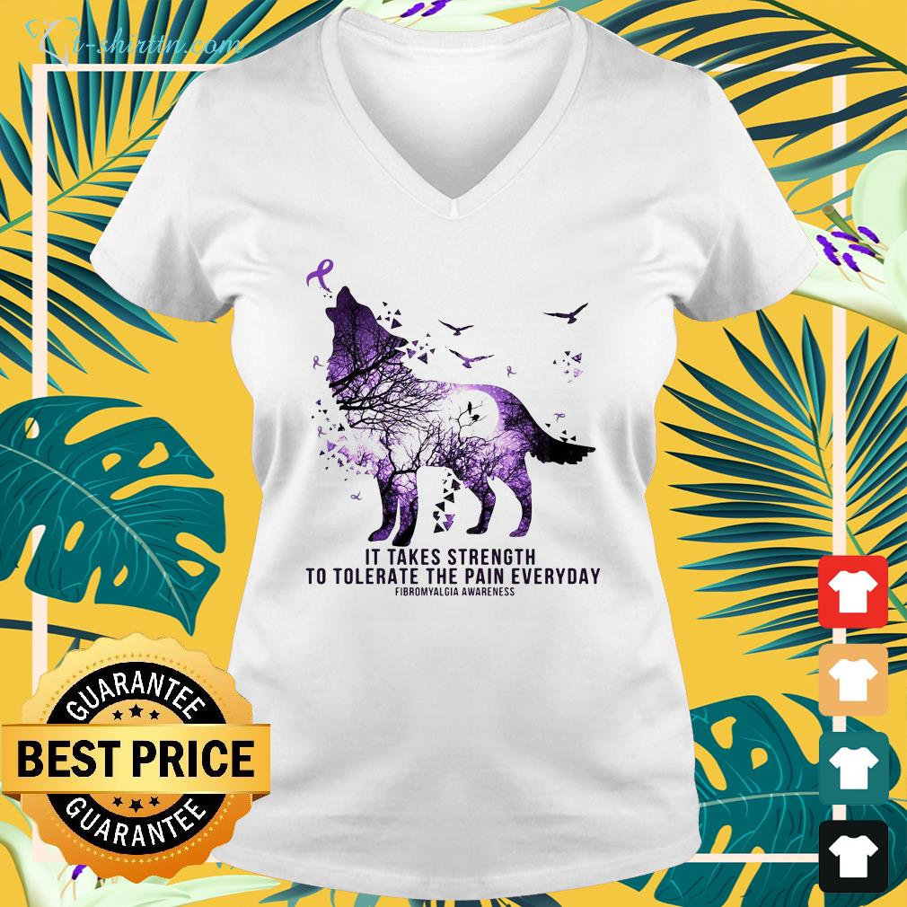 wolf-it-takes-strength-to-tolerate-the-pain-everyday-fibromyalgia-awareness-v-neck-t-shirt Wolf it takes strength to tolerate the pain everyday fibromyalgia awareness shirt