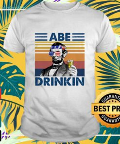 Abe Drinkin Independence Day shirt