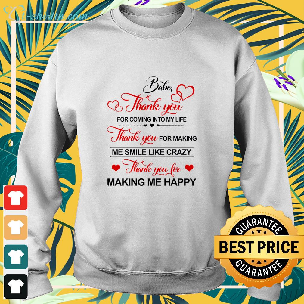 babe-thank-you-for-coming-into-my-life-bsweater Babe Thank you for coming into my life shirt