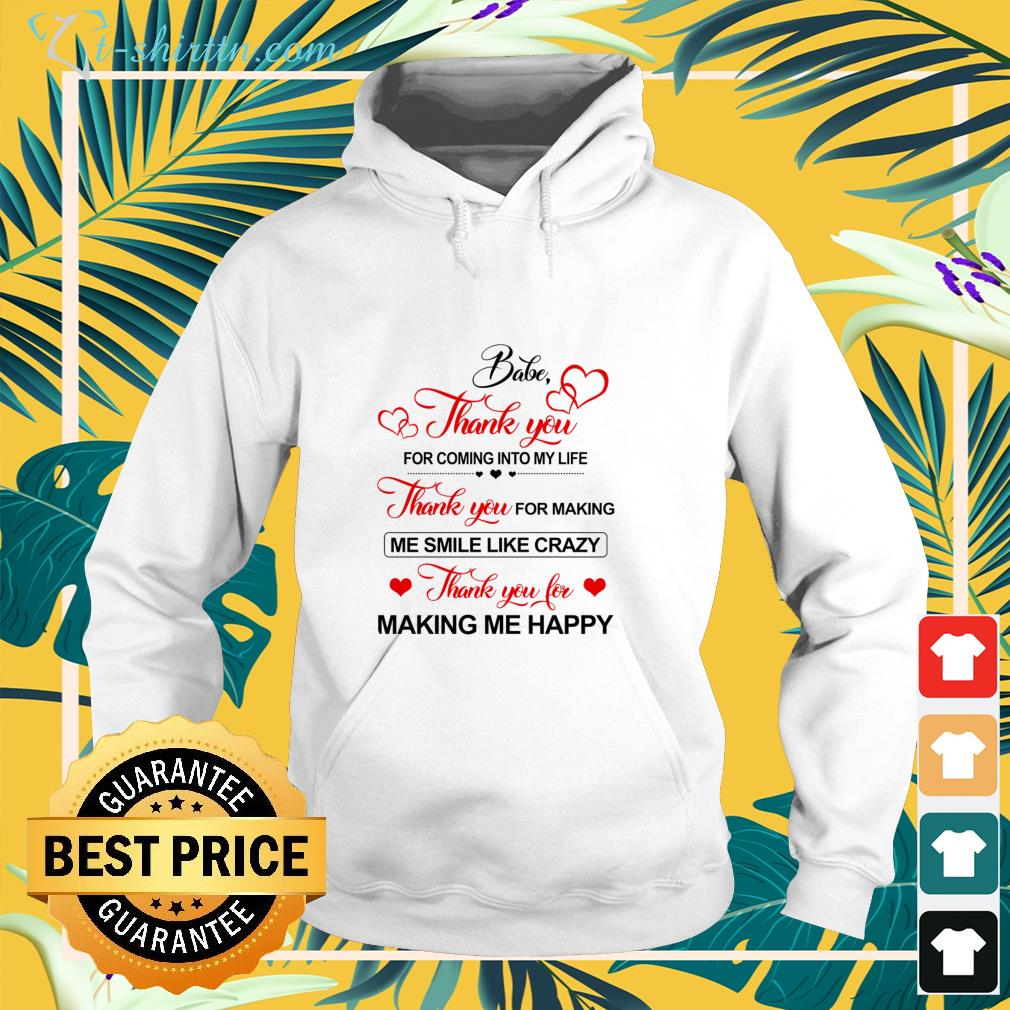 babe-thank-you-for-coming-into-my-life-hoodie Babe Thank you for coming into my life shirt