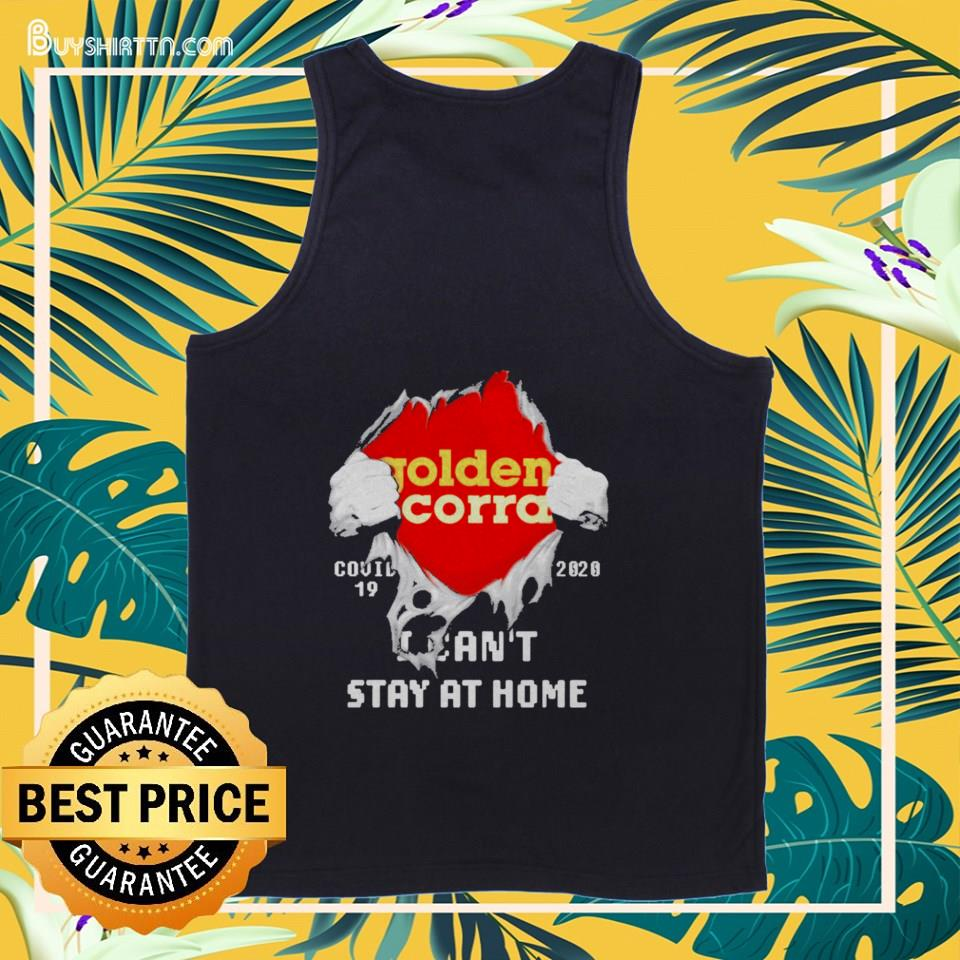 Golden Corral Covid-19 2020 I can't stay at home shirt