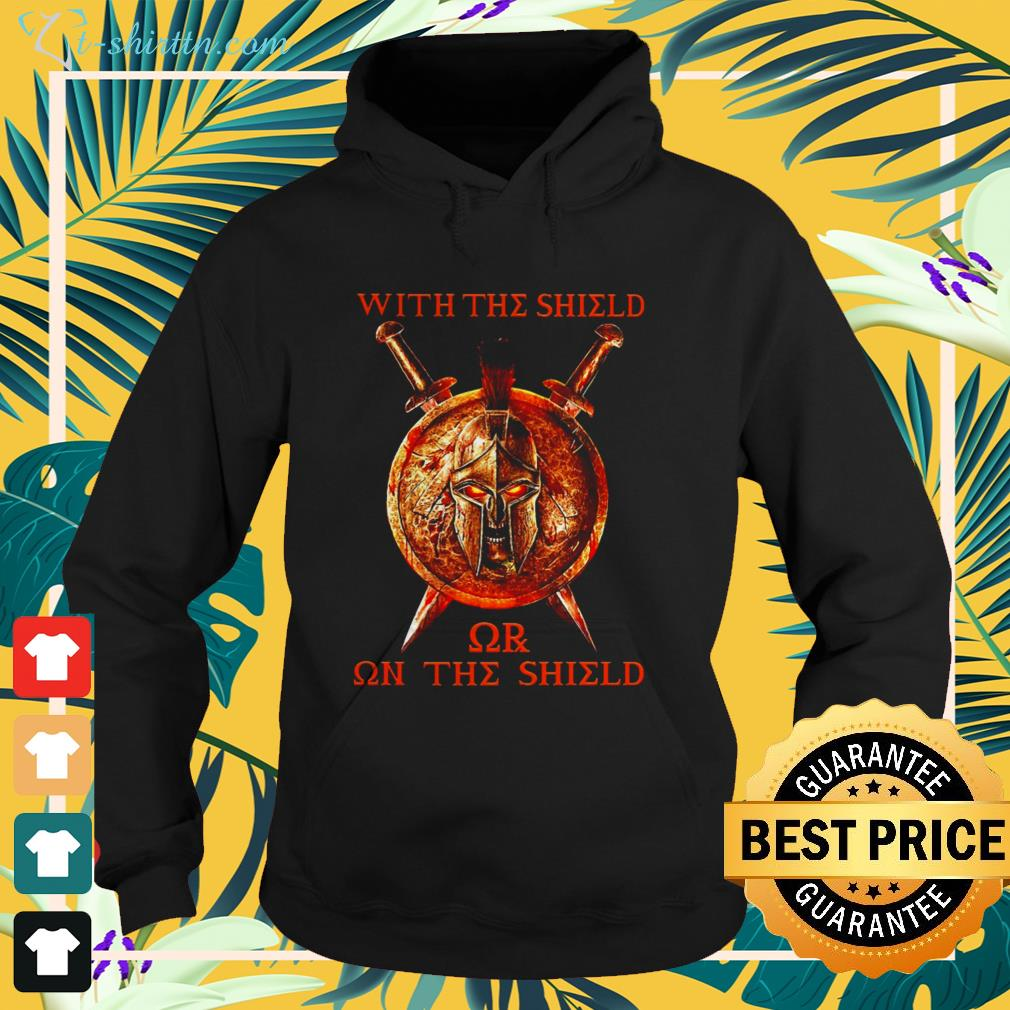 With The Shield or on The Shield hoodie