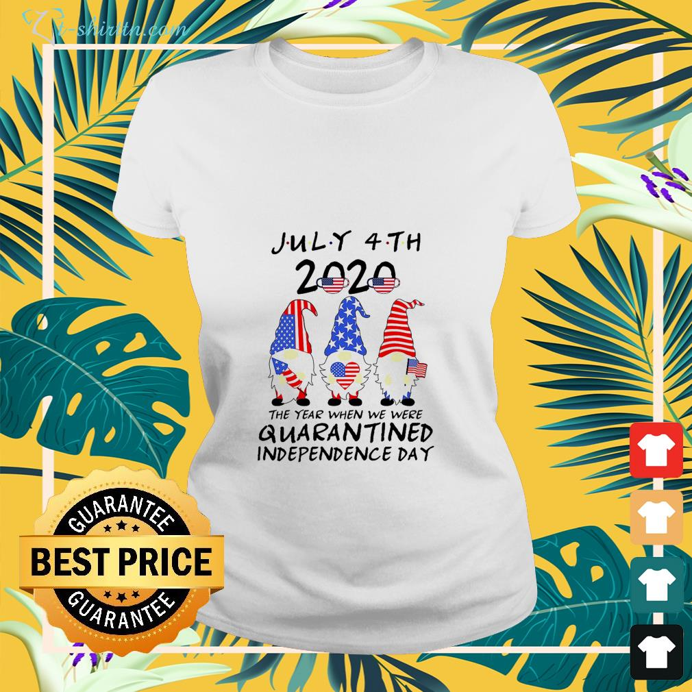 Gnomes America July 4th 2020 the year when we were quarantined Independence Day shirt