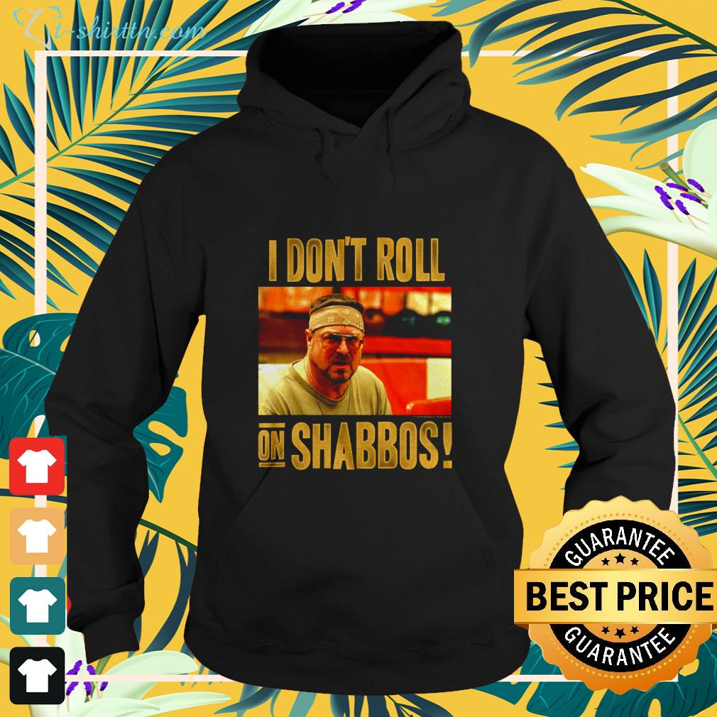i don't roll on shabbos! shirt