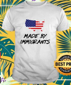 Made by immigrants America map flag shirt