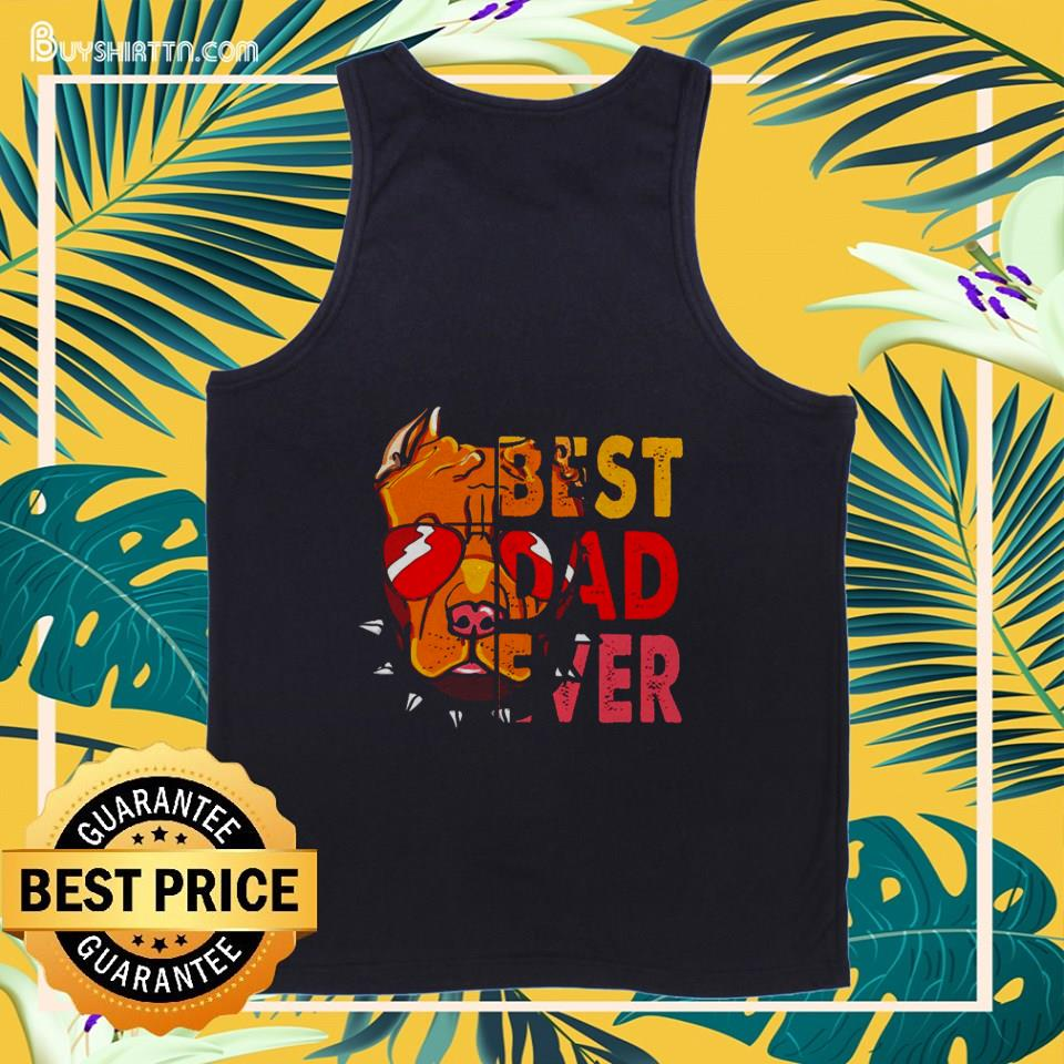 Pitbull Best Dad Ever special version shirt