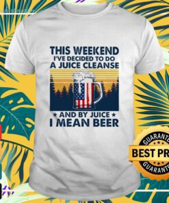 This weekend I've decided to do a juice cleanse and by juice I mean beer shirt