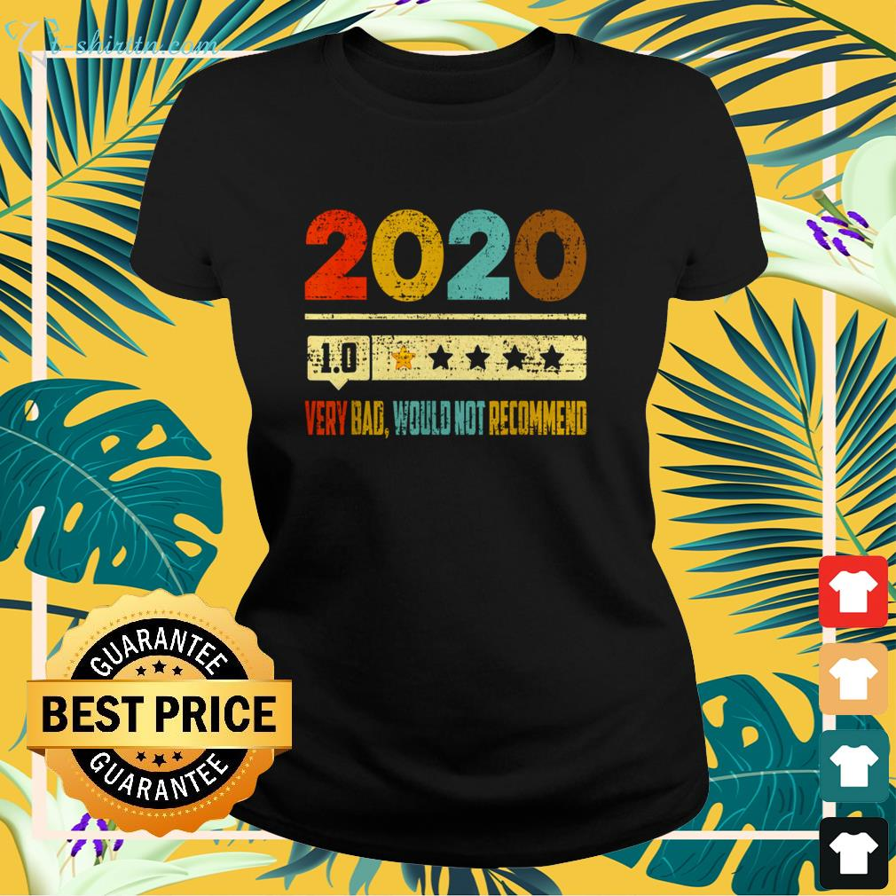 2020 1.0 very bad would not recommend vintage ladies-tee