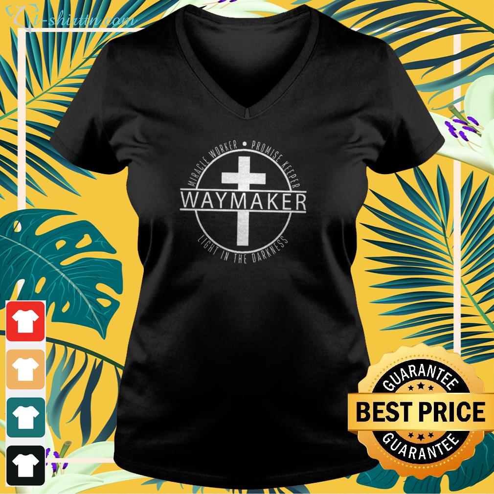 Cross Waymaker miracle worker promise keeper light in the darkness v-neck t-shirt