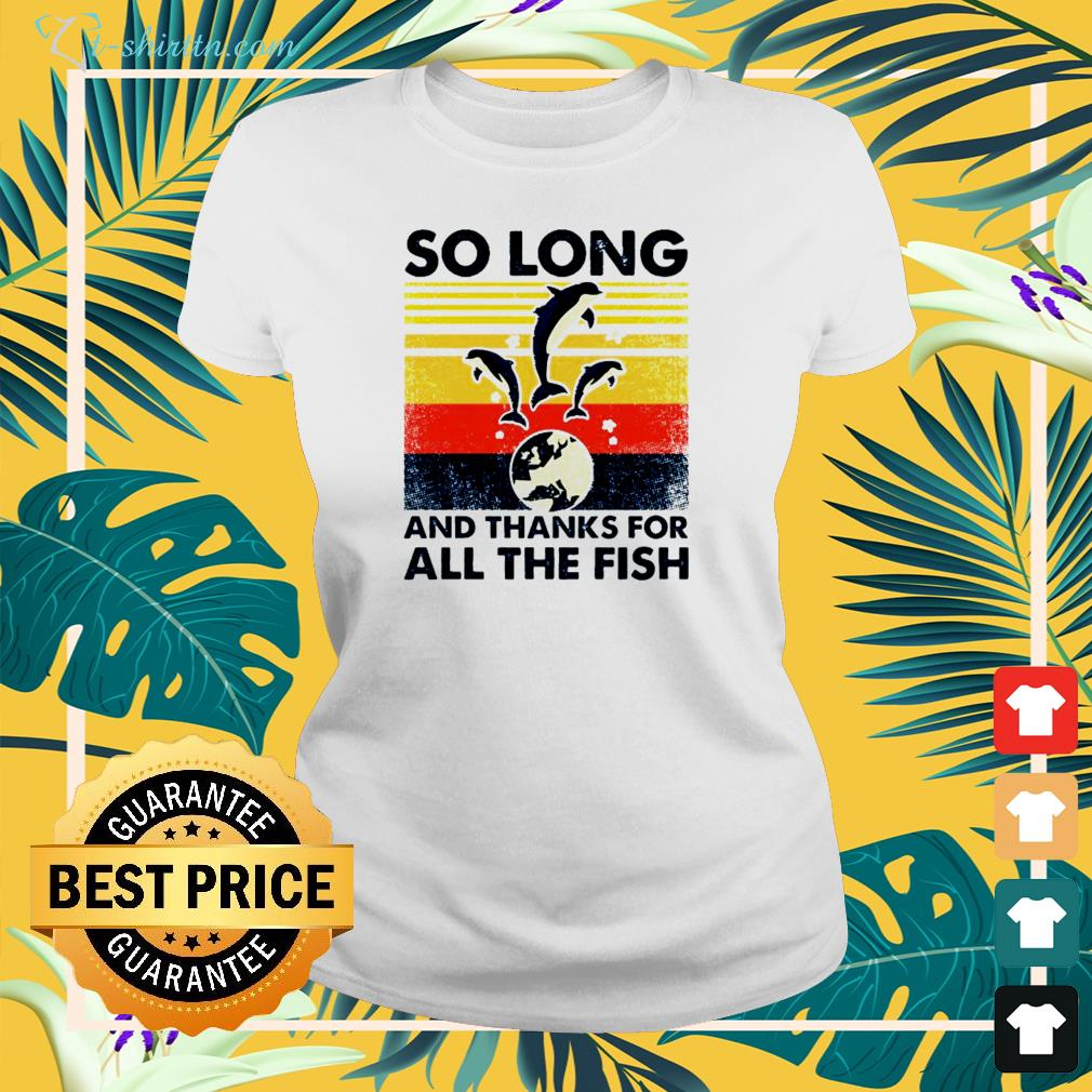 Dolphins So long and thanks for all the fish vintage shirt