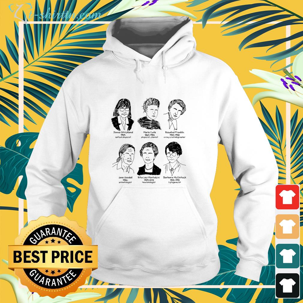 Donna Strickland 1959 optical physicist Marie Curle 1867 1934 physicist chemist hoodie
