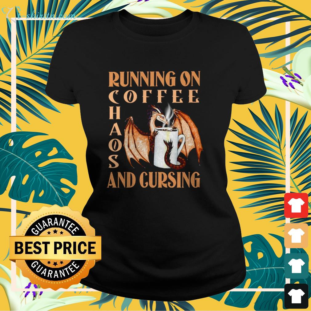 Dragon running on coffee chaos and cursing ladies-tee