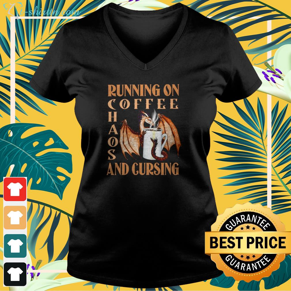 Dragon running on coffee chaos and cursing v-neck t-shirt