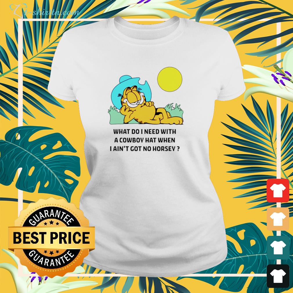 Edward Stockwell What do I need with a cowboy hat when I ain't got no horsey ladies-tee