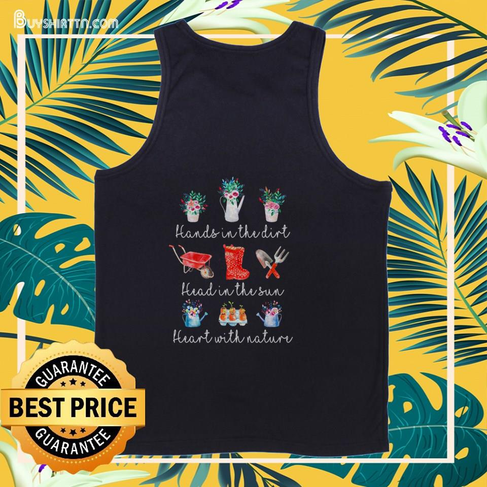 Hands in the dirt head in the sun heart with nature tank top