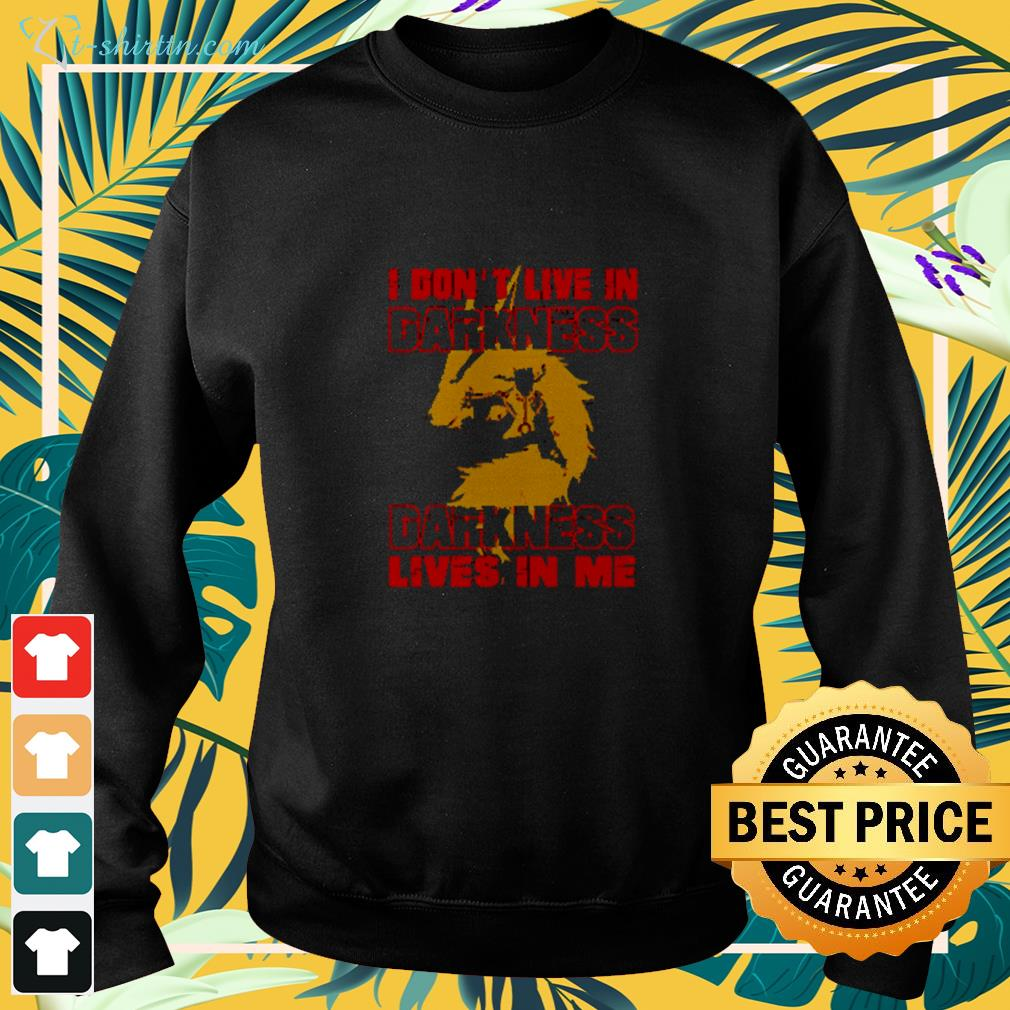 Naruto I don't live in darkness darkness lives in me  sweater