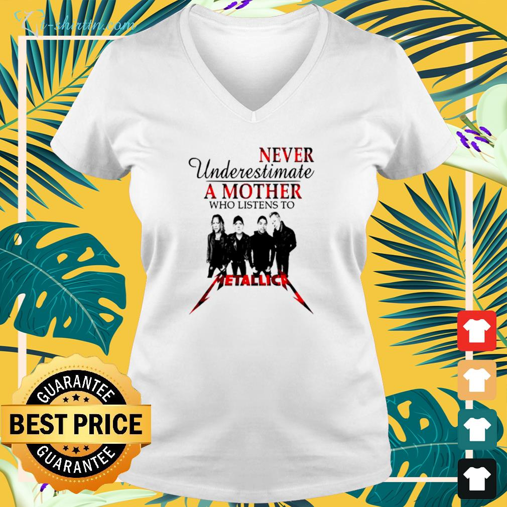 Never underestimate a mother who listens to Metallica v-neck t-shirt