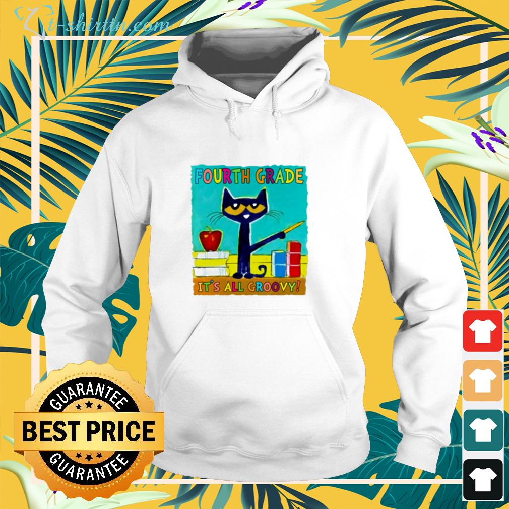 Pete the Cat's Fourth grade it's all groovy hoodie