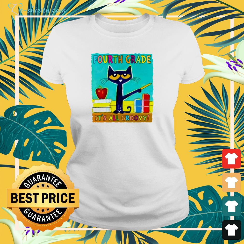 Pete the Cat's Fourth grade it's all groovy ladies-tee