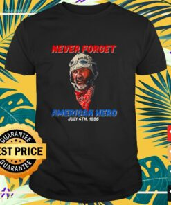 Premium Never forget american hero july 4th 1996 t-shirt