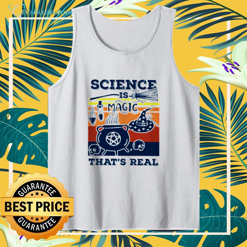 Science is Magic that's real tank top