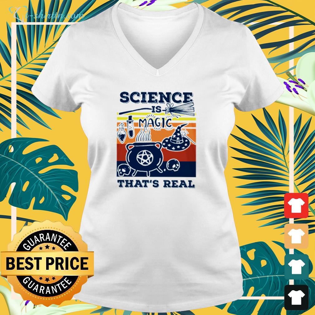 Science is Magic that's real v-neck t-shirt