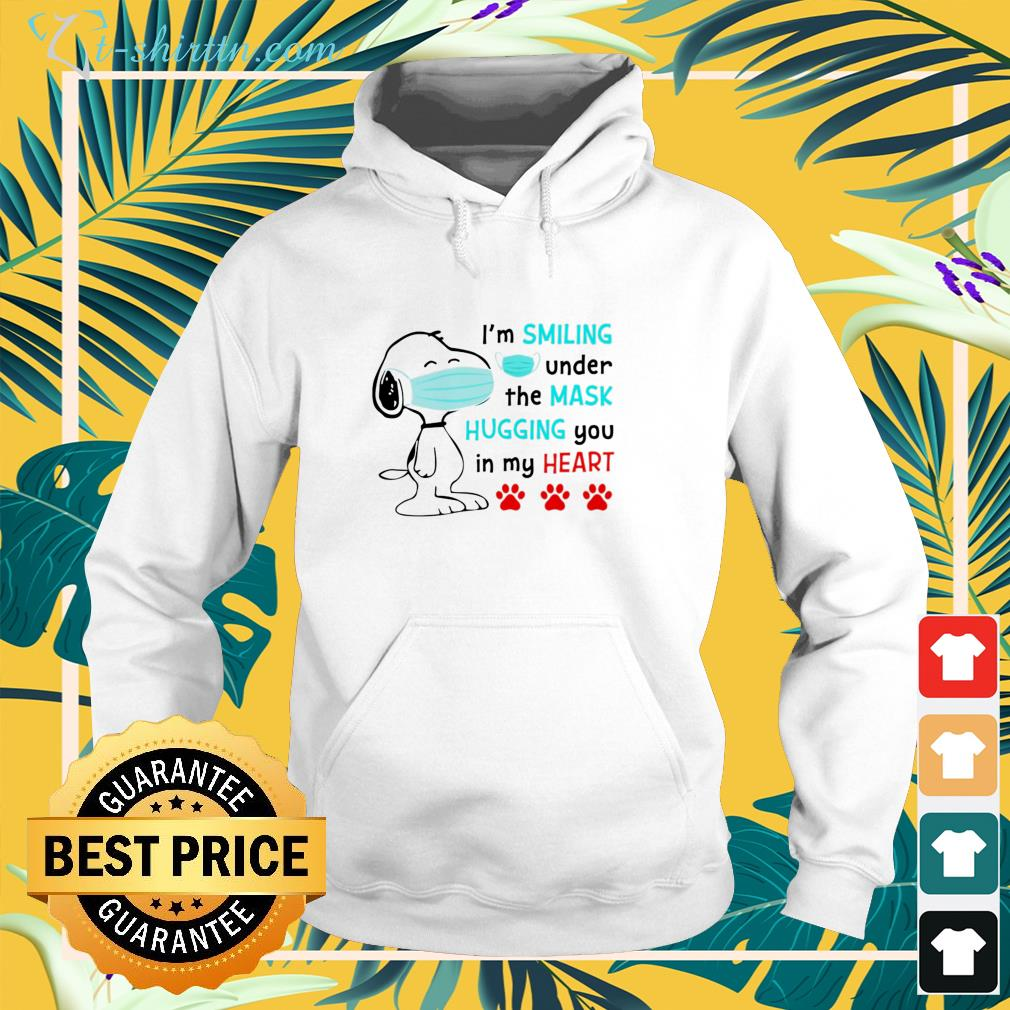 Snoopy face mask I'm smiling under the mask hugging you in my heart hoodie