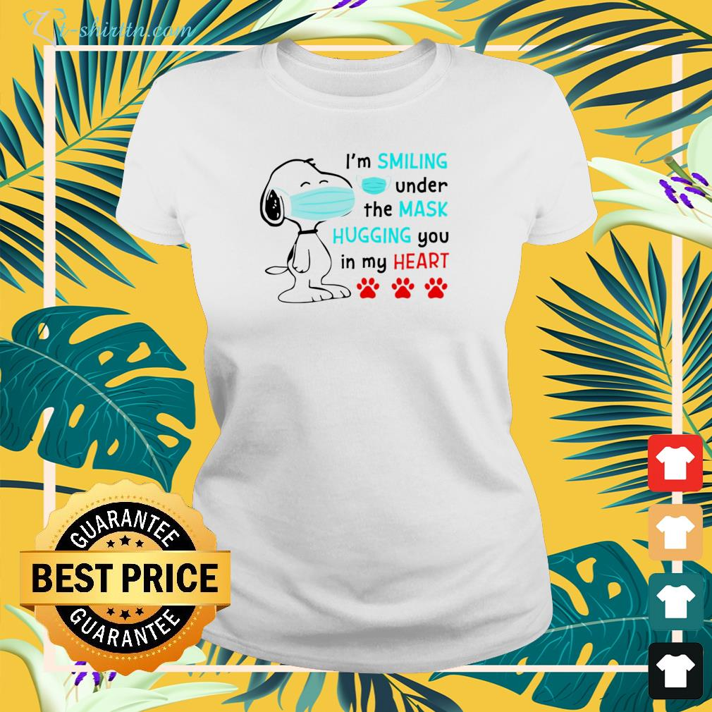 Snoopy face mask I'm smiling under the mask hugging you in my heart ladies-tee