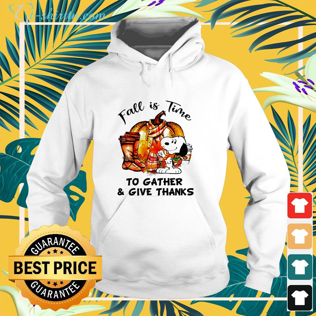 Snoopy fall is time to gather and give thanks hoodie