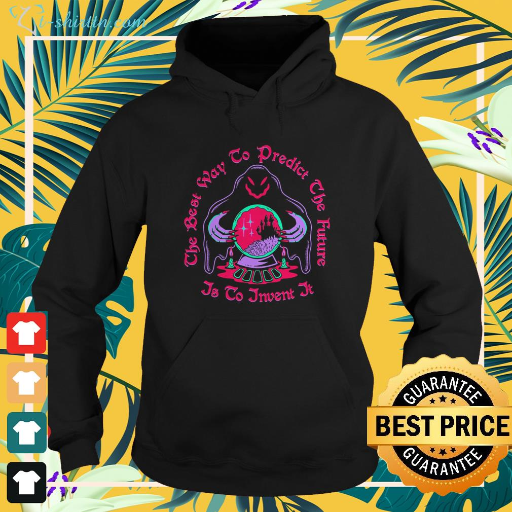 The best way to predict the future is to invent it hoodie