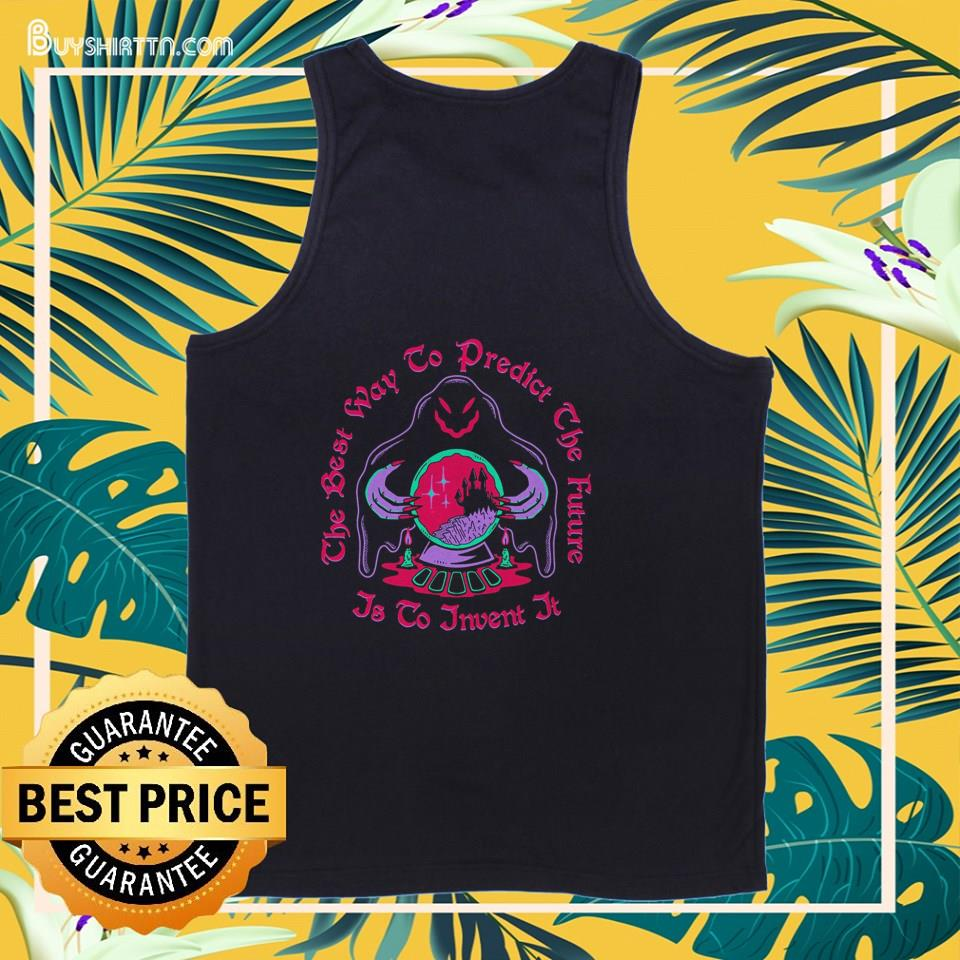 The best way to predict the future is to invent it tank top