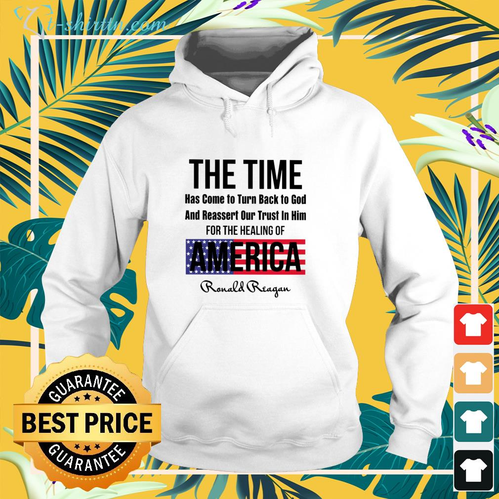 The time has come to turn back to god and reassert our trust in him for the healing of America hoodie
