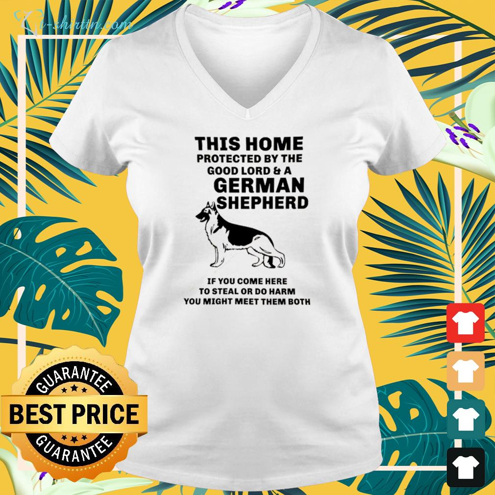 This home protected by the good lord and a german shepherd v-neck t-shirt