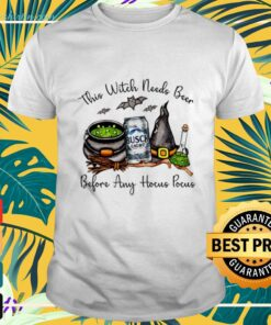 Busch light this witch needs beer before any Hocus Pocus halloween t-shirt