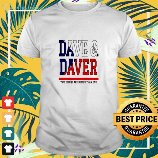 Dave Boston Daver two czechs are better than one t-shirt