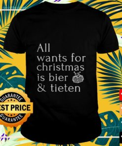 All wants for Christmas is bier and tieten t-shirt