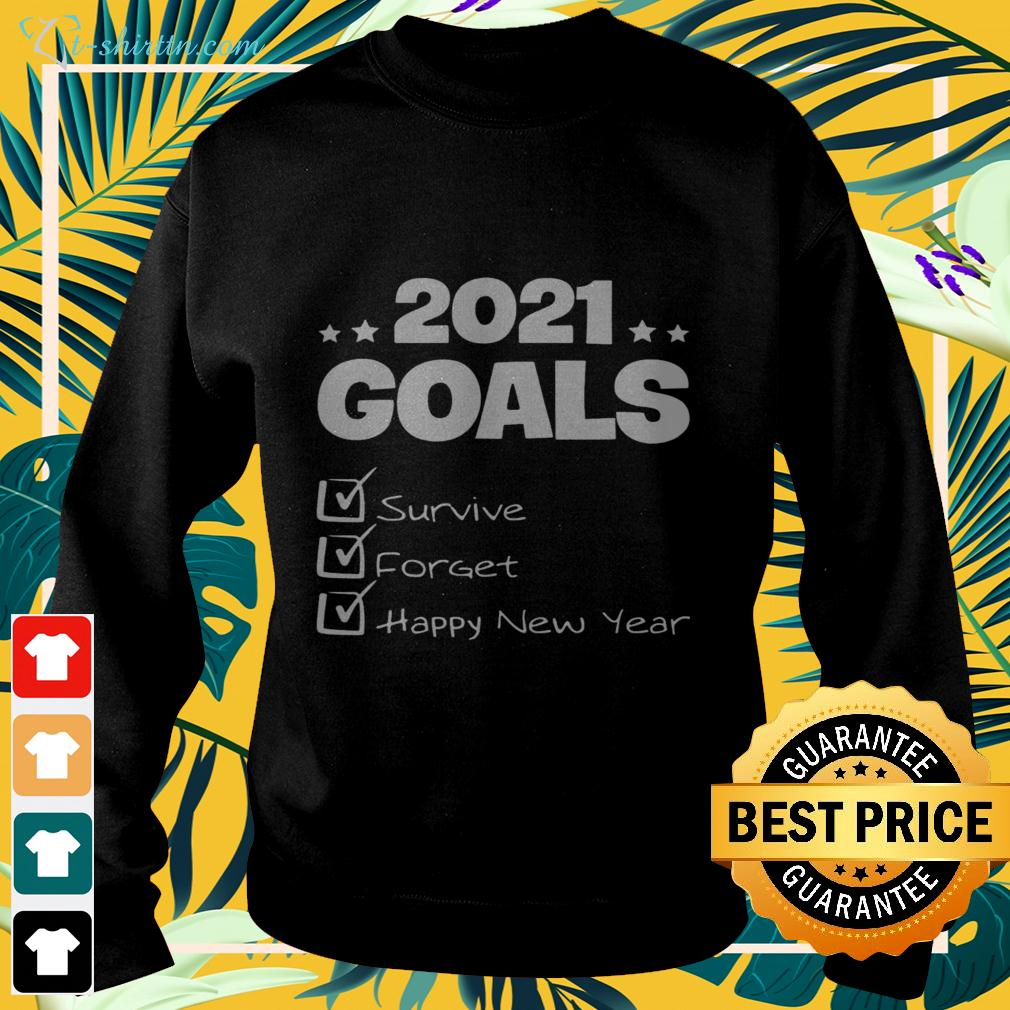 2021 goals survive forget happy new year sweater