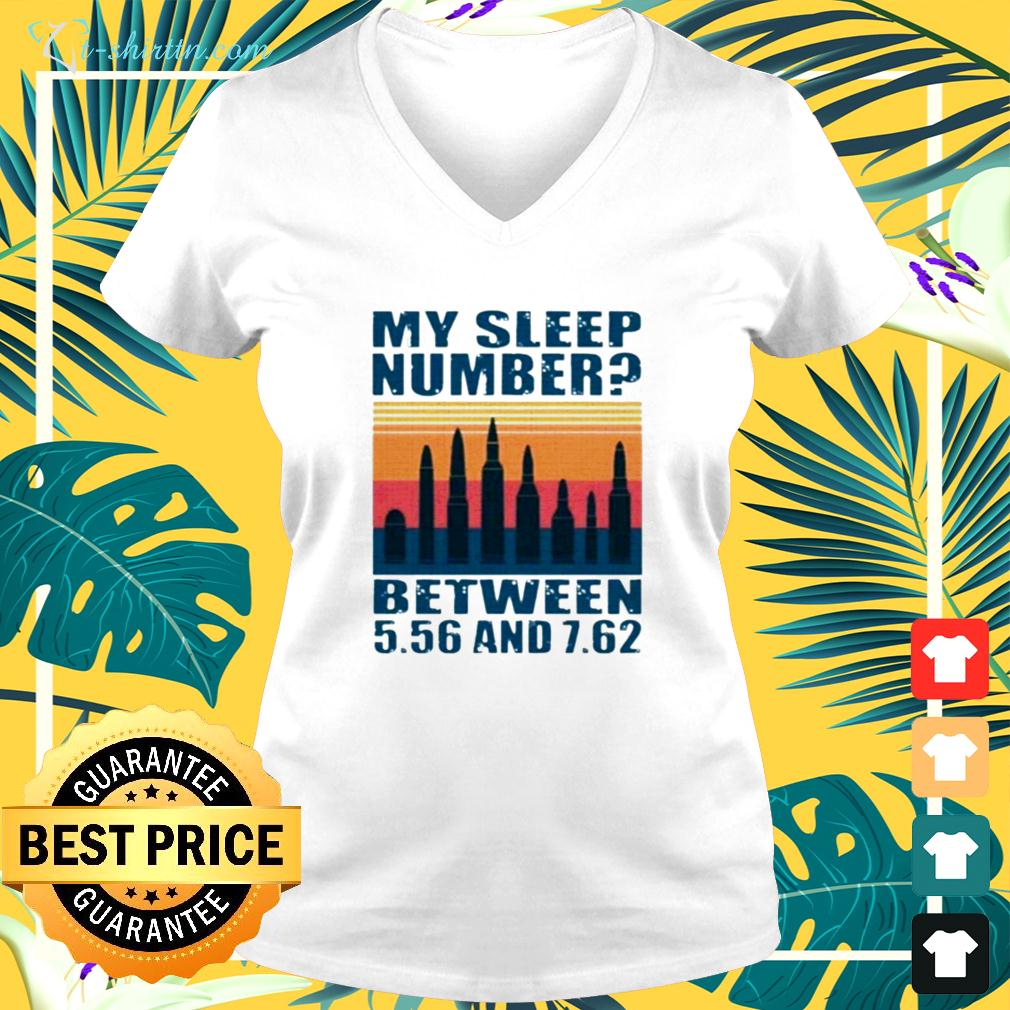My sleep number between 5.56 and 7.62 v-neck t-shirt