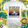 Never underestimate an old man who loves pigeon racing vintage t-shirt