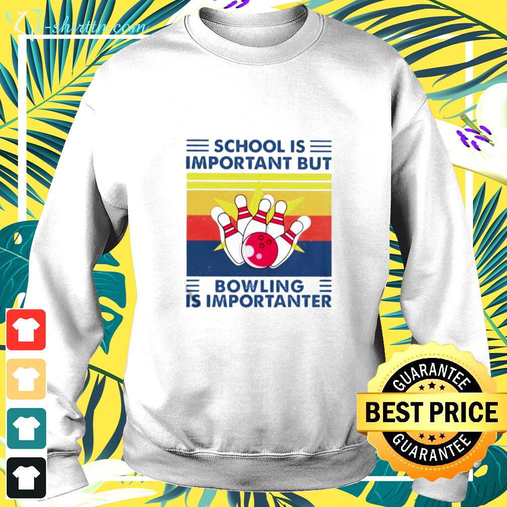 School is important but Bowling is importanter vintage sweater
