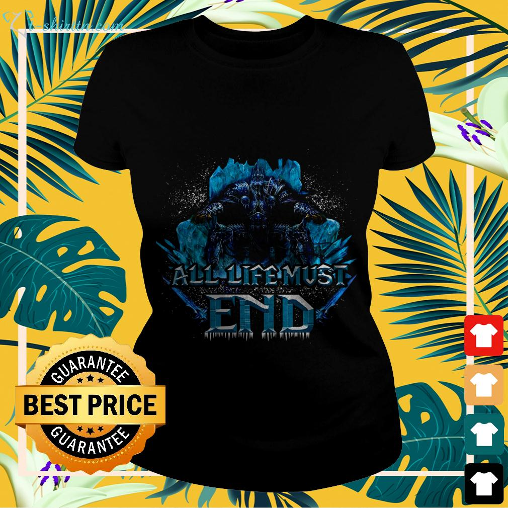 Wrath of the Lich King all life must end ladies-tee