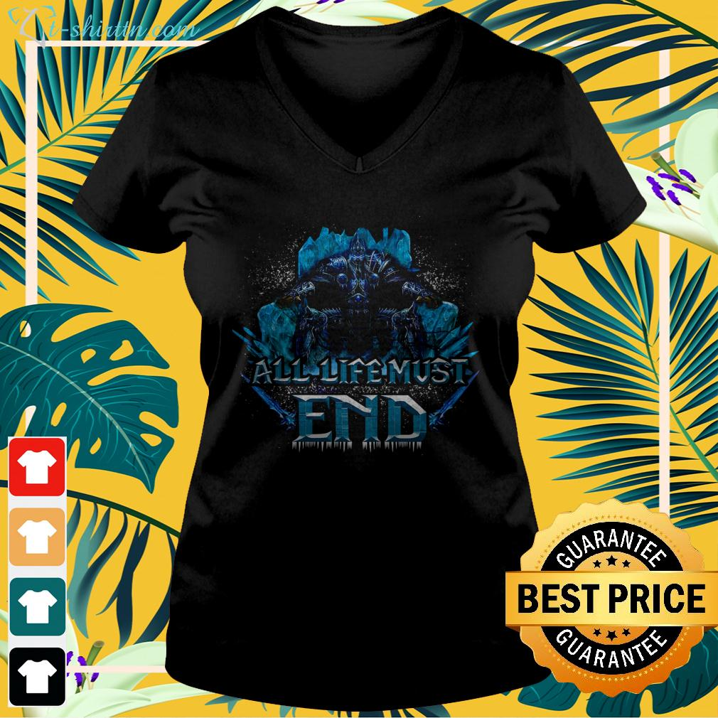 Wrath of the Lich King all life must end v-neck t-shirt