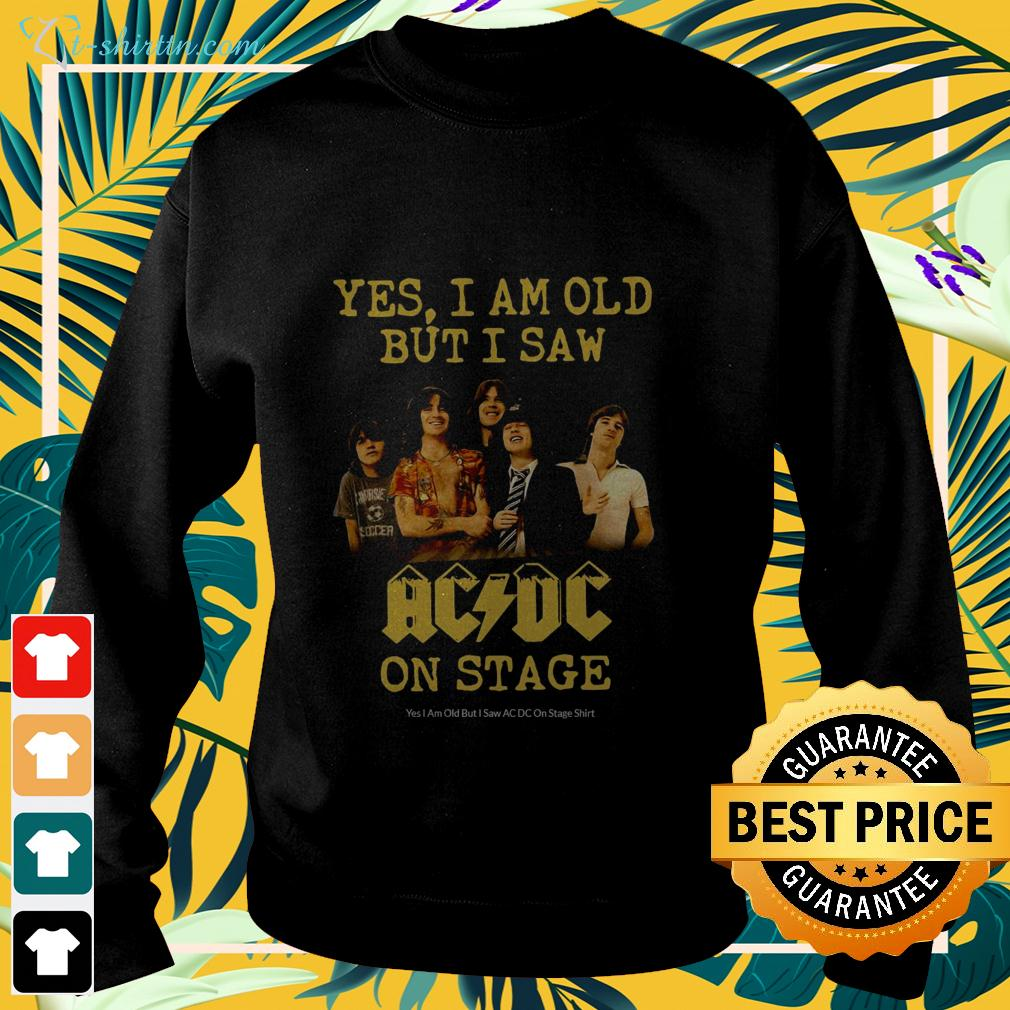 Yes I am old but I saw AC DC on stage sweater