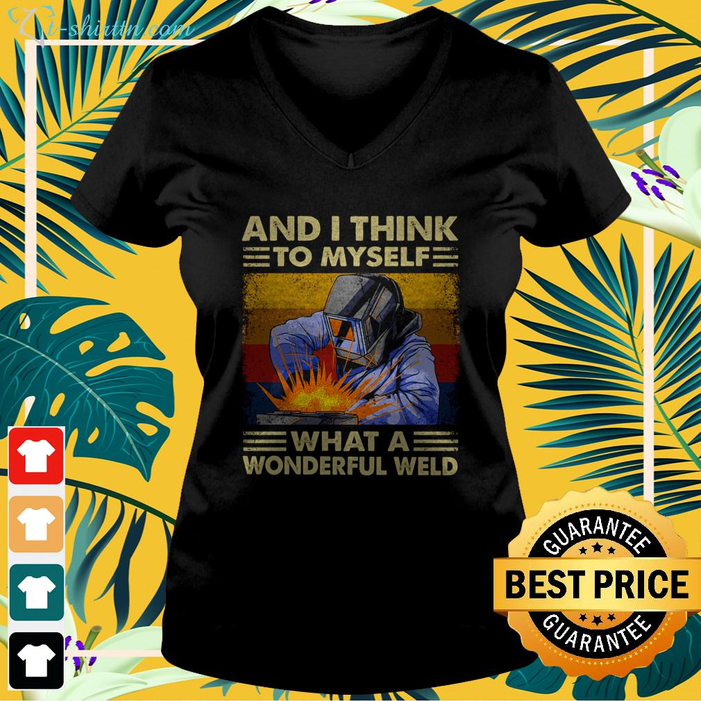 And I think to myself what a wonderful weld vintage v-neck t-shirt